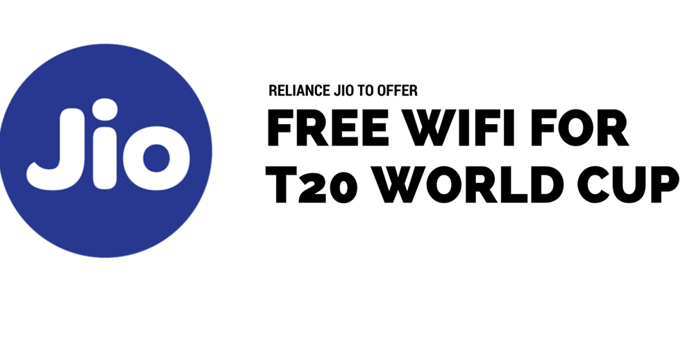 Reliance Jio to offer complementary Wi-Fi during T20 World Cup